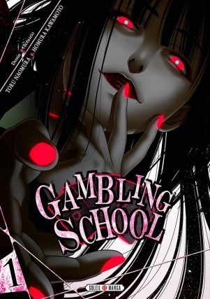 Gambling School - T.01 | 9782302062269