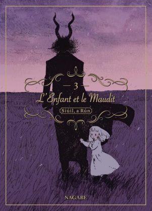 L'Enfant et le Maudit - T.03 | 9782372872522