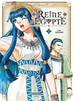 Reine d'Égypte - T.02 | 9791032701263