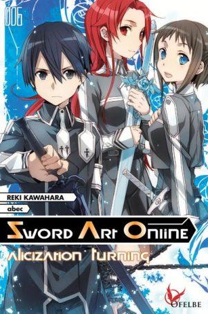 Sword Art Online - Light Novel - T.06   9782373020434