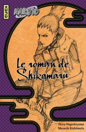 Le roman de Shikamaru | 9782505068761