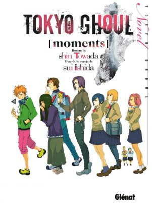 Tokyo Ghoul - Light Novel: Moments   9782344019948