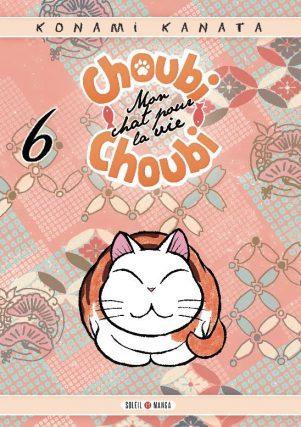 Choubi Choubi mon chat pour la vie - T.06 | 9782302062498