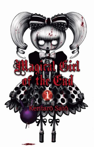 Magical Girl of the End - T.01 | 9782369740131