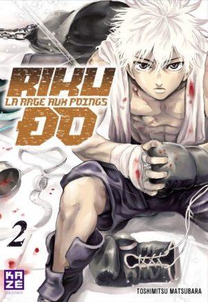 Riku-Do - La Rage aux Poings - T.01 | 9782820328304
