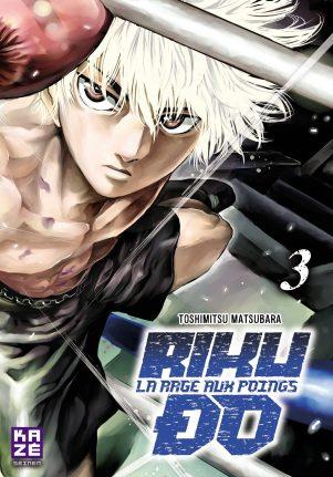 Riku-Do - La Rage aux Poings - T.01 | 9782820328540