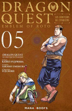 Dragon Quest - Emblem of Roto : Les héritiers de l'emblème - T.05 | 9791035500894