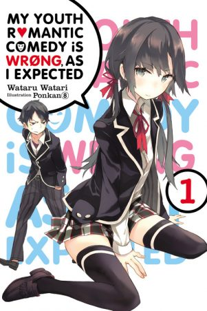 My youth romantic comedy is wrong, as i expected (EN) - Light Novel T.01 | 9780316312295