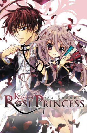 Kiss of Rose Princess T.01   9782302017979
