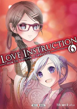 Love Instruction T.06 | 9782302049086