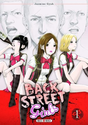 Back Street Girls  T.01 | 9782302062283