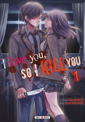 I love you so I kill you T.01 | 9782302062290