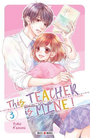 This teacher is mine T.03 | 9782302072688
