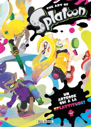 Art of splatoon | 9782302072695