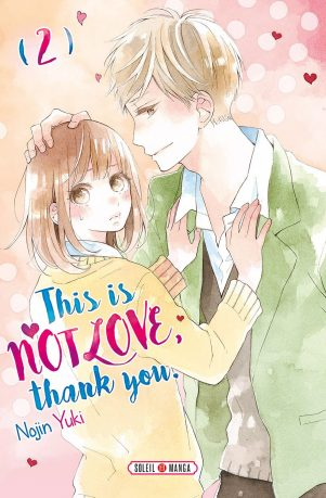 This is not love, thank you T.02 | 9782302074002