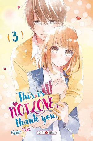 This is not love, thank you T.03 | 9782302075665