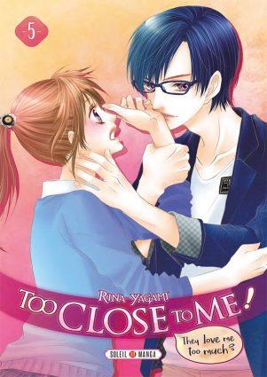 Too close to me T.05 | 9782302076396