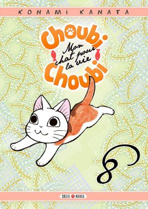 Choubi Choubi, mon Chat pour la Vie T.08 | 9782302077973