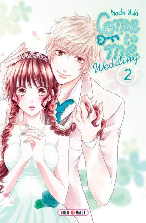 Come to me wedding T.02   9782302077997