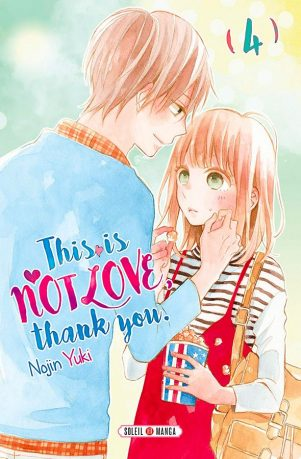 This is not love, thank you T.04 | 9782302078031
