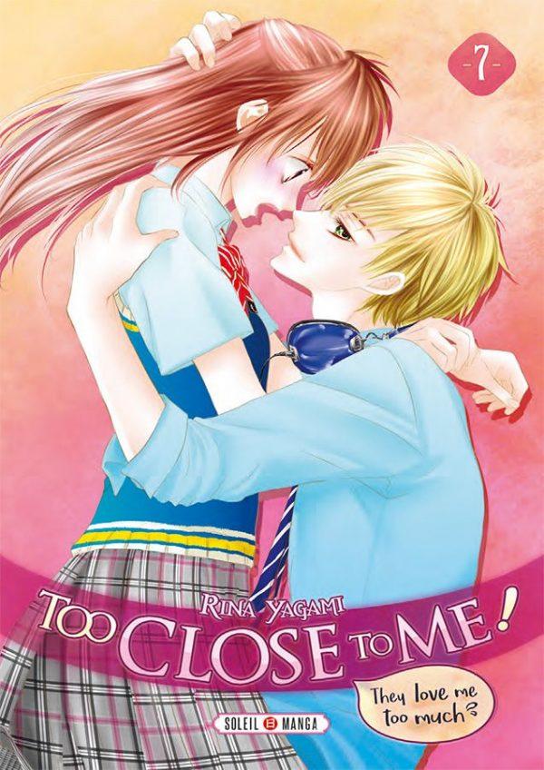 Too close to me T.07 | 9782302079144