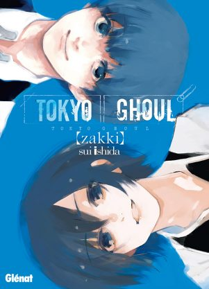 Tokyo ghoul Zakki   9782344016381