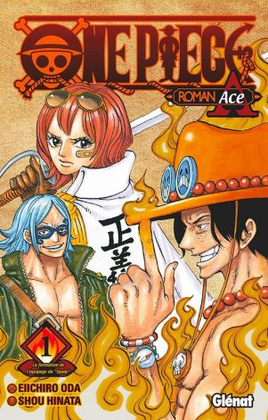 One Piece - Roman T.02 Roman Ace | 9782344038796