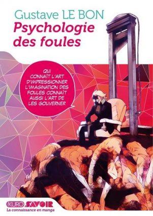 Kuro - Savoir  Psychologie des foules | 9782368528808