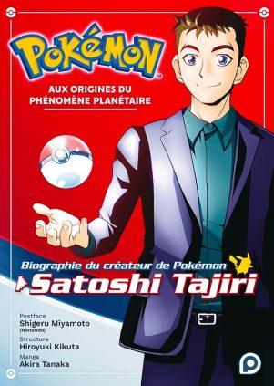 Pokémon - Biographie du créateur de Pokémon, Satoshi Tajiri | 9782368528914