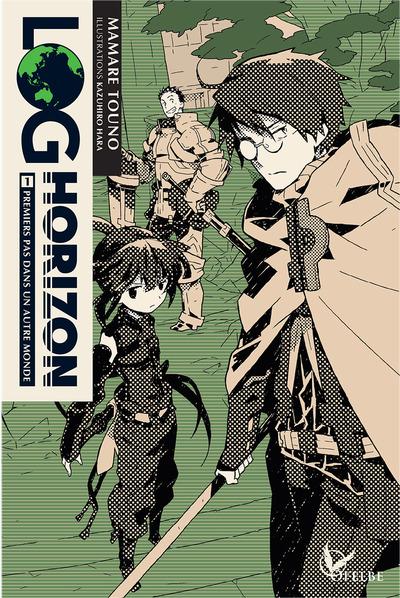 Log Horizon - Light Novel T.01   9782373020083
