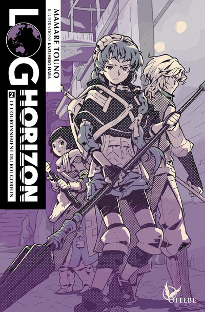 Log Horizon - Light Novel T.02 | 9782373020106