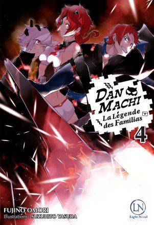 Dan Machi - Light Novel T.04 | 9782373020267