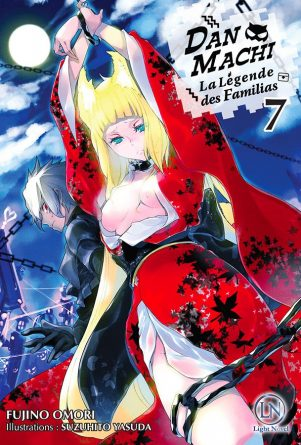 Dan Machi - Light Novel T.07 | 9782373020533