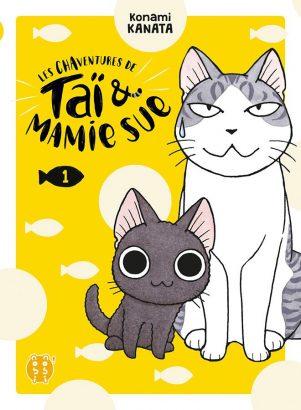 Les chaventures de Tai & Mamie sue T.01 | 9782373492910