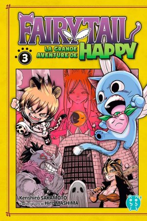 Grande Aventure de Happy (La) - Fairy tail T.03 | 9782373494341