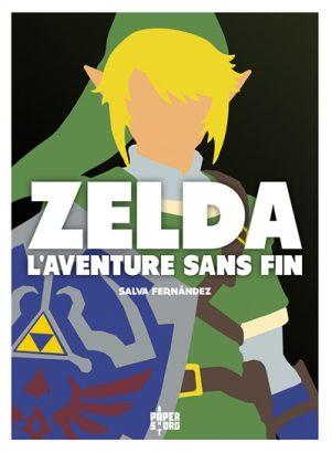 Zelda, l'aventure sans fin | 9782376970330