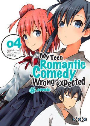 My Teen Romantic Comedy T.04 | 9782377171941