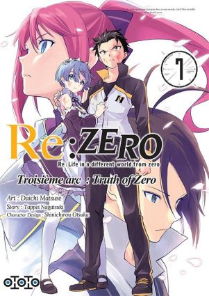Re: Zero - Arc 3: Truth of Zero T.07 | 9782377172405