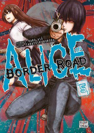 Alice on border Road  T.05 | 9782413011453