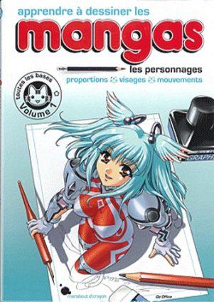 Apprendre a dessiner les mangas T.01   9782501065443