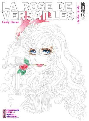 Rose de Versailles (La) - Coloriage T.01 | 9782505064923