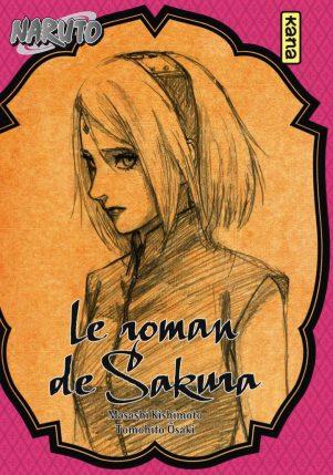 Naruto - Roman T.07 Sakura | 9782505070788