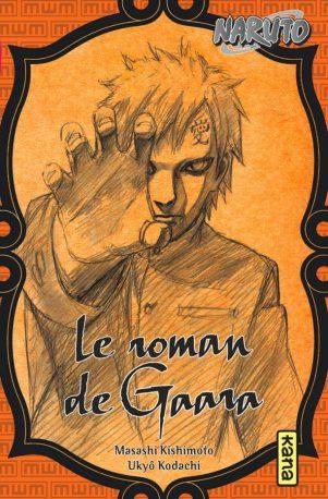 Naruto - Roman T.10 Le roman de Gaara | 9782505070795