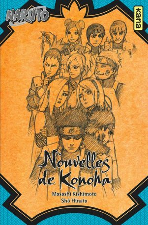 Naruto - Roman T.08 Nouvelles de Konoha | 9782505070801