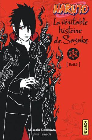 Naruto - Roman T.09 La véritable histoire de Sasuke | 9782505070825