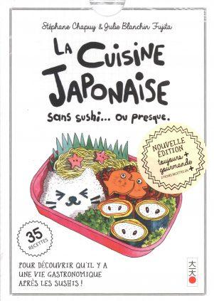 Cuisine Japonaise - Sans sushi... ou presque. | 9782505079682