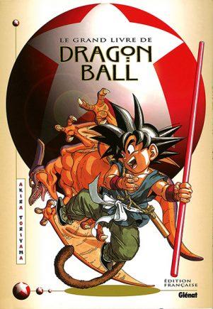 Grand livre de Dragon Ball (Le) | 9782723422529
