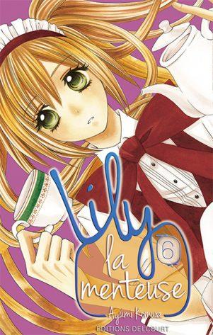 Lily La Menteuse T.06 | 9782756036342
