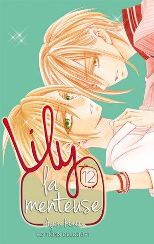 Lily La Menteuse T.12 | 9782756060903