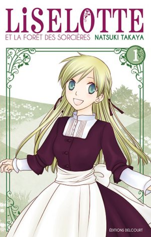 Liselotte et la Foret des Sorcieres T.01 | 9782756063690